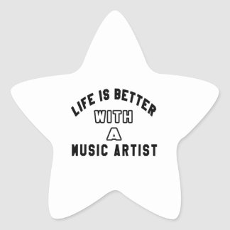 Life Is Better With A Music artist Star Stickers