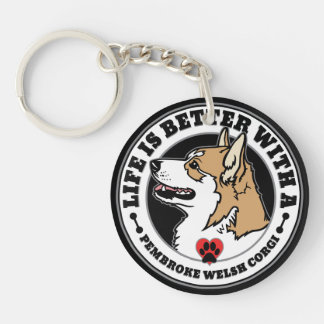 Life Is Better With A Pembroke Welsh Corgi Key Ring