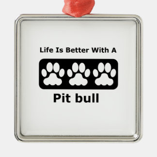 Life Is Better With A Pit bull Christmas Ornament