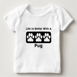 Life Is Better With A Pug Tees