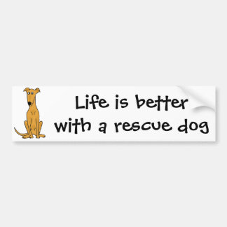 Life is Better with a Rescue Dog Bumper Sticker