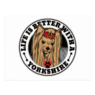 Life Is Better With A Yorkshire Dog Breed Postcard
