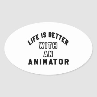 Life Is Better With An Animator Sticker
