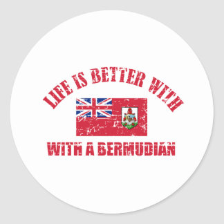 Life is better with an BERMUDIAN Round Sticker