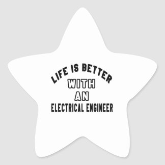 Life Is Better With An Electrical engineer Sticker