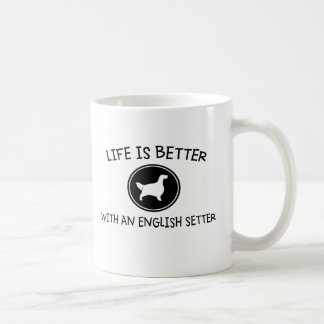 Life is Better with an English Setter Basic White Mug