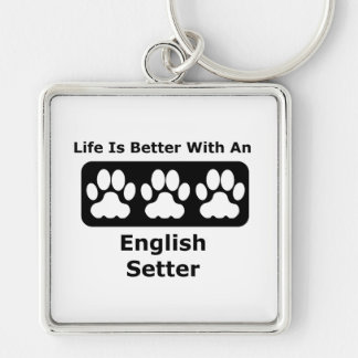Life Is Better With An English Setter Silver-Colored Square Key Ring