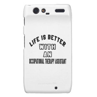 Life Is Better With An Occupational Therapy Assist Motorola Droid RAZR Covers