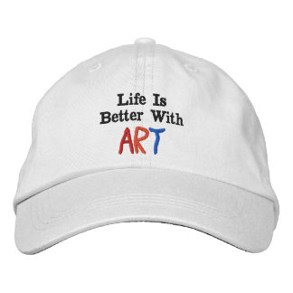 Life Is Better With Art Embroidered Baseball Cap