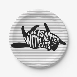 Life is better with cats | Fun Typography Paper Plate