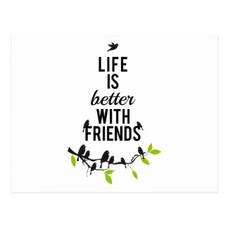 Life is better with friends, with birds on tree postcard
