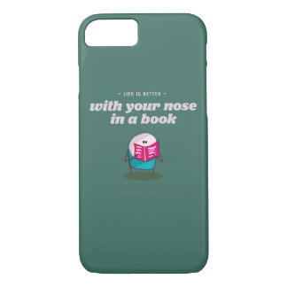 Life is better with your nose buried in a book iPhone 7 case