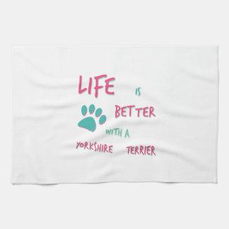 Life is Better Yorkshire Terrier Tea Towel