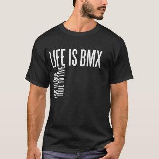 Life Is BMX T-Shirt