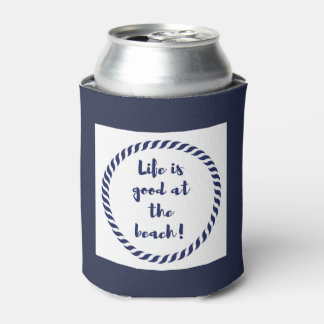 Life is... can cooler