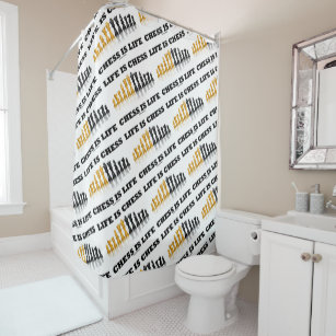 Life Is Chess Set Geek Saying Shower Curtain
