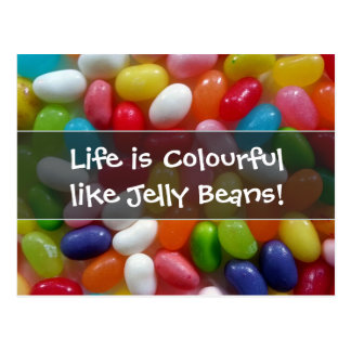 Life is colourful like Jelly Beans Post Cards