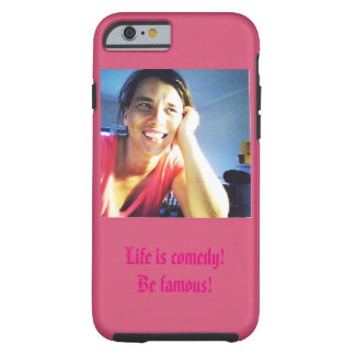 Life is comedy! tough iPhone 6 case