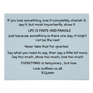 Life is finite and fragile, poem by R,Queen Poster