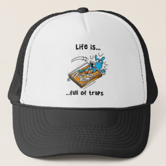Life is full of Traps Trucker Hat