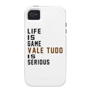 Life is game Vale Tudo is serious Vibe iPhone 4 Case