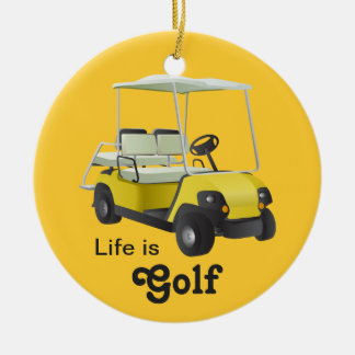 Life is Golf Golfer Golf Cart Yellow Ornament