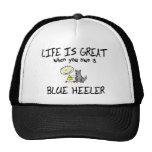 Life is Great Blue Heeler
