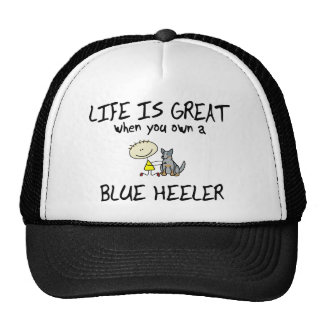 Life is Great Blue Heeler Cap