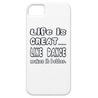Life is great Line dance makes it better iPhone 5 Cover