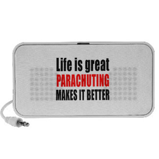 LIFE IS GREAT PARACHUTING MAKES IT BETTER NOTEBOOK SPEAKERS