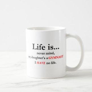 Life Is Gymnast s Mom Coffee Mugs