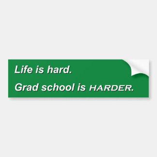 Life is hard. bumper sticker