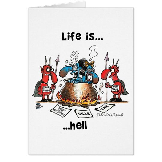 Life is Hell Card