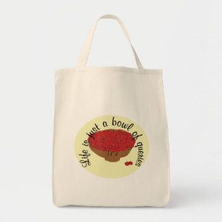 Life is Just a Bowl of Queries Tote Bag