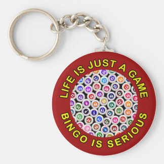 Life Is Just A Game Bingo Is Serious Key Ring