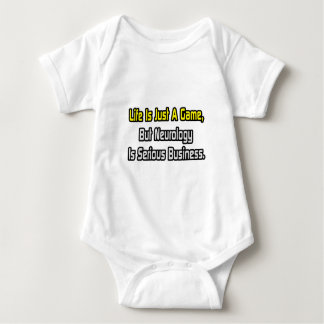 Life Is Just a Game .. Neurology Is Serious Baby Bodysuit