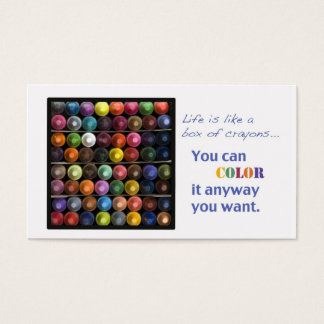 Life  is like a box of crayons business card