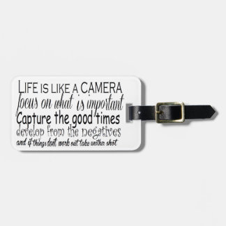 Life is like a camera luggage tag