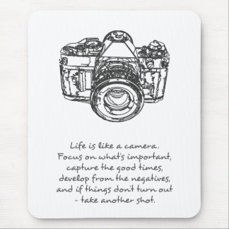 Life is like a camera quote, black and white mouse mat