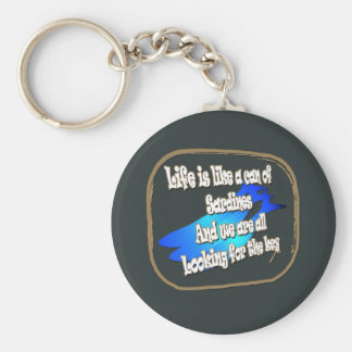 Life is like a can of sardines... Keychain