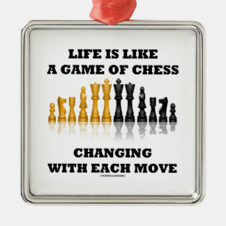 Life Is Like A Game Of Chess Changing Each Move Christmas Tree Ornament