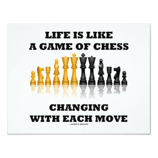 Life Is Like A Game Of Chess (Chess Attitude) 11 Cm X 14 Cm Invitation Card