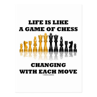 Life Is Like A Game Of Chess Chess Attitude Postcard