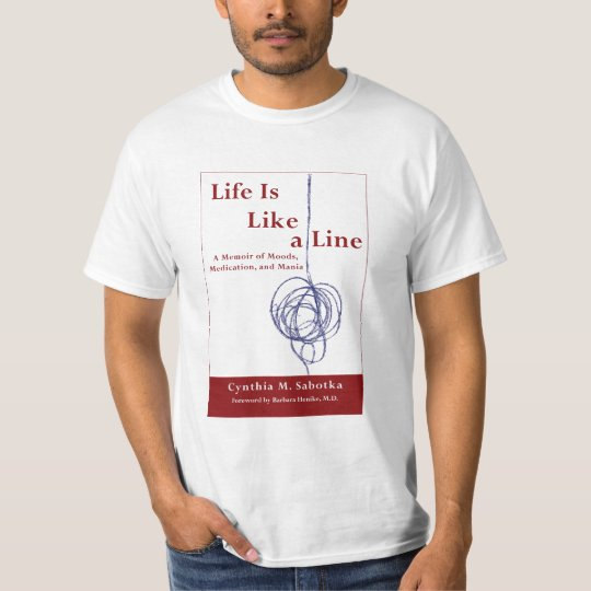 Life Is Like a Line T-Shirts