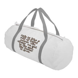 Life is like a roll of toilet paper... gym duffel bag