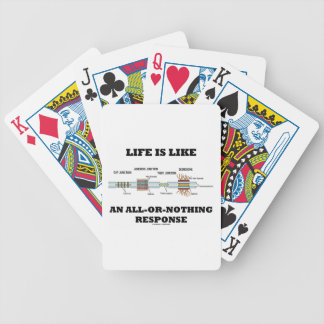 Life Is Like An All-Or-Nothing Response Bicycle Poker Deck