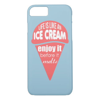 Life is like an ice cream slogan quote iPhone 8/7 case