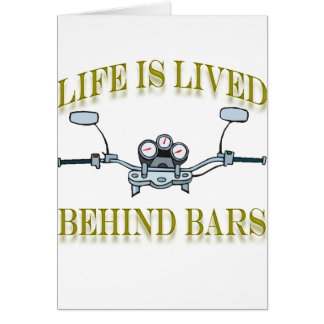 Life Is Lived Behind Bars Cards