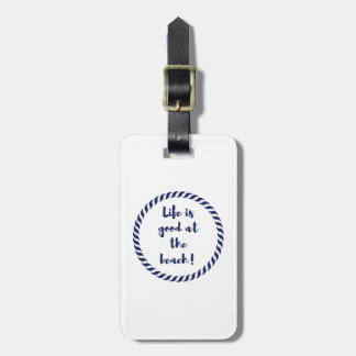 Life is... luggage tag