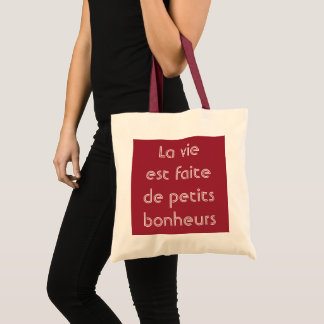 Life Is Made Of Small Pleasures French Quote Tote Bag